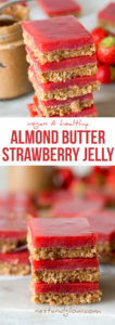 Almond Butter and Strawberry Jelly Slices Recipe - Vegan and Healthy