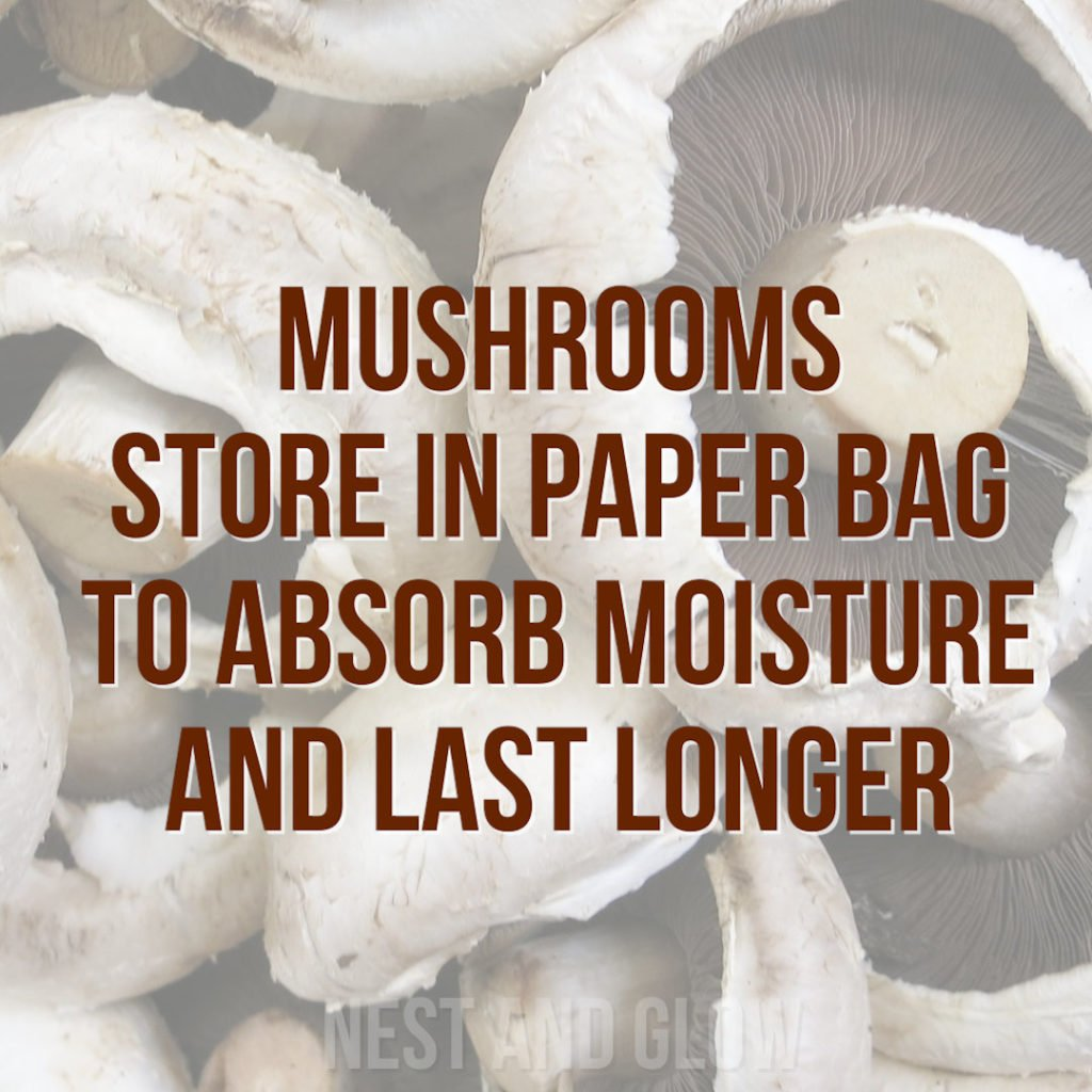 store mushrooms paper bag to stop going soggy and off