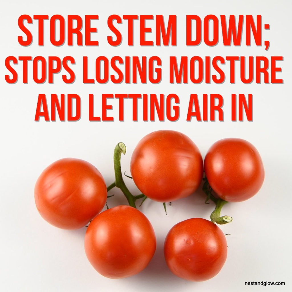 store tomatoes to keep fresh stem down